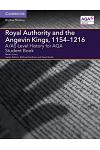 A/AS Level History for AQA Royal Authority and the Angevin Kings, 1154-1216