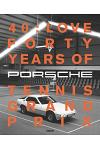 40: Love: 40 Years of Porsche Tennis Grand Prix