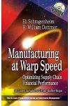 Manufacturing at Warp Speed: Optimizing Supply Chain Financial Performance [With CDROM]