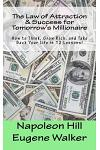 The Law of Attraction and Success for Tomorrow's Millionaire!: How to Think, Grow Rich, and Take Back Your Life in 12 Lessons