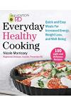 Prevention Rd's Everyday Healthy Cooking: Quick and Easy Meals for Increased Energy, Weight Loss, and Well-Being