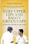 Stiff Upper Lips and Baggy Green Caps: A Sledger's History of the Ashes