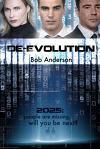 De-Evolution: People Are Missing