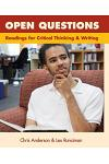 Open Questions: Readings for Critical Thinking and Writing