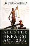 ABC OF THE SRFAESI ACT, 2002 (Basics of the Act - Including case laws): Debt Recovery Acts and Remedy