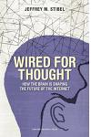 Wired for Thought: How the Brain Is Shaping the Future of the Internet