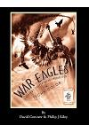 War Eagles - The Unmaking of an Epic - An Alternate History for Classic Film Monsters