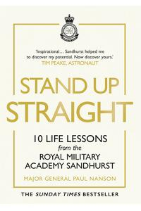 Stand Up Straight: 10 Life Lessons from the Royal