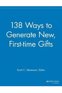 138 Ways to Generate New, First-Time Gifts