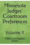 Minnesota Judges' Courtroom Preferences: Volume II