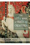 The Little Book of Magical Creatures: A Revised and Expanded Edition