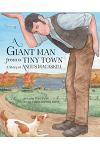 A Giant Man from a Tiny Town: A Story of Angus Macaskill