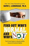 Find Out Who's Normal and Who's Not: The Proven System to Quickly Assess Anyone's Emotional Stability