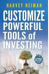 Customize Powerful Tools of Investing