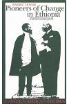 Pioneers of Change in Ethiopia: Reformist Intellectuals of Early Twentieth Century