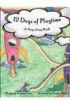 12 Days of Playtime: A Sing-along Book