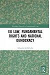 EU Law, Fundamental Rights and National Democracy
