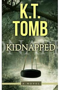 Kidnapped: A Thriller