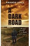 A Dark Road