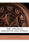 Abe Lincoln's Anecdotes and Stories