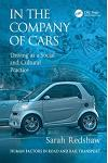 In the Company of Cars: Driving as a Social and Cultural Practice