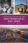 A People's Guide to the San Francisco Bay Area, Volume 3