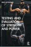 Testing and Evaluation of Strength and Power
