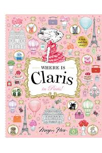 Where Is Claris? in Paris: A Look and Find Book