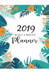 2019 Planner Weekly and Monthly: 12 Month, 365 Daily Planner Journal, 52 Week, Daily Weekly and Monthly Calendar Planner, Weekly and Agenda Appointmen