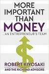 More Important Than Money - MM Export Ed. : An Entrepreneur's Team