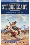 Strongheart: A Story of the Old West
