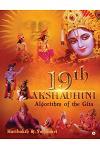 19th Akshauhini: Algorithm of the Gita