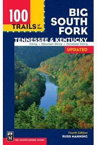 100 Trails of the Big South Fork: Tennessee & Kentucky