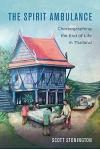 The Spirit Ambulance, Volume 49: Choreographing the End of Life in Thailand