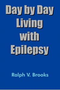 Day by Day Living with Epilepsy