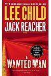 A Wanted Man (with bonus short story Deep Down): A Jack Reacher Novel