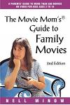 Movie Mom's (R) Guide to Family Movies: 2nd Edition