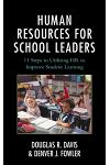 Human Resources for School Leaders: Eleven Steps to Utilizing HR to Improve Student Learning
