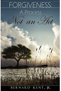 Forgiveness: A Process, Not an ACT