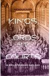 Kings, Lords and Courts in Anglo-Norman England