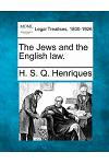 The Jews and the English Law.