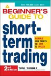 A Beginner's Guide to Short-Term Trading: Maximize Your Profits in 3 Days to 3 Weeks