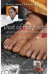 Dust Of Her Feet: Reflections On Amma's Teachings Volume 2