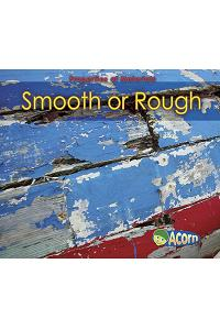 Smooth or Rough