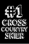 #1 Cross Country Skier: 6x9 Notebook, Ruled, Cross Country Ski Sports Journal, Notebook, Training Log Book, Draw and Write, Diary, Organizer,