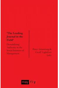 'the Leading Journal in the Field': Destabilizing Authority in the Social Sciences of Management