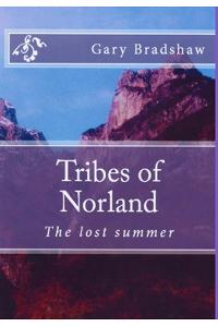 Tribes of Norland (the Lost Summer)