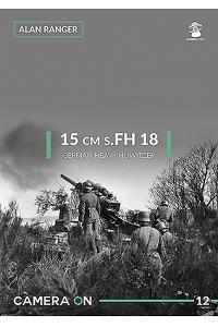 15 cm s.FH 18 German Heavy Howitzer