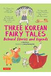 Three Korean Fairy Tales: Beloved Stories and Legends