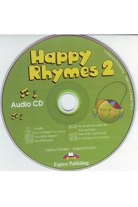 HAPPY RHYMES 2 AUDIO CD (INTERNATIONAL)